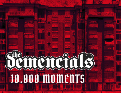 Nou disc The Demencials, 10​.​000 Moments