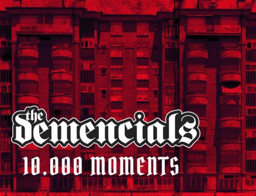Nou disc The Demencials, 10.000 Moments